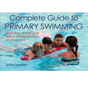 Complete Guide to Primary Swimming book by John Lawton
