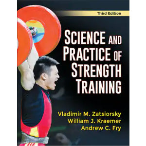 Science and Practice of Strength Training-3rd Edition