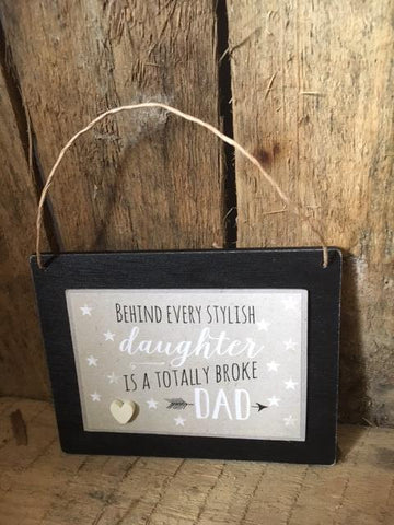 Totally Broke Dad Sign