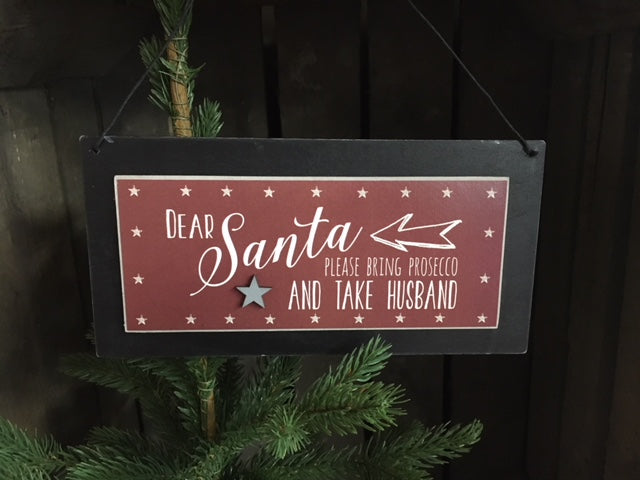 Santa bring prosecco & take husband sign