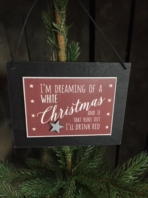 Dreaming of a white christmas wooden sign