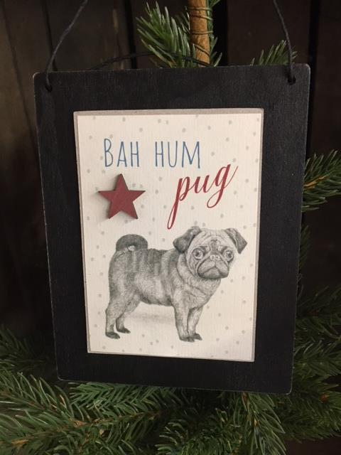 Wooden Sign - Bah Hum Pug