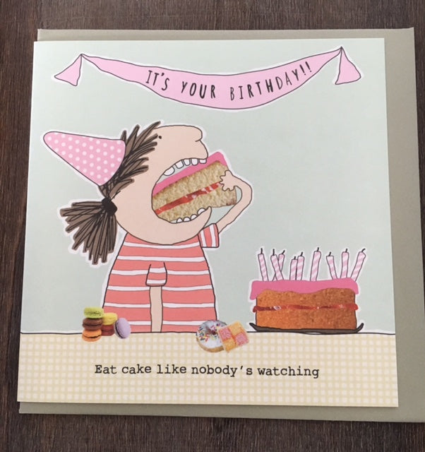 Eat cake like nobody's watching birthday card
