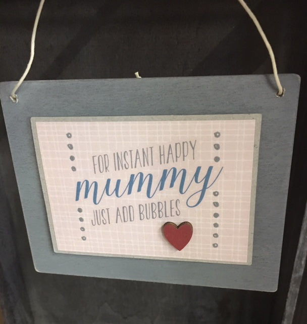 Instant happy Mummy sign