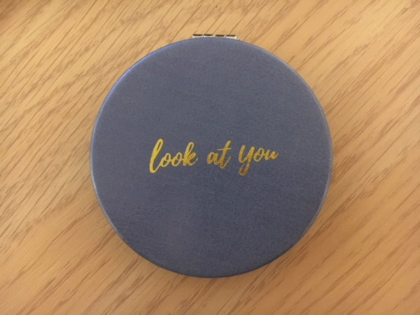Look at you compact mirror