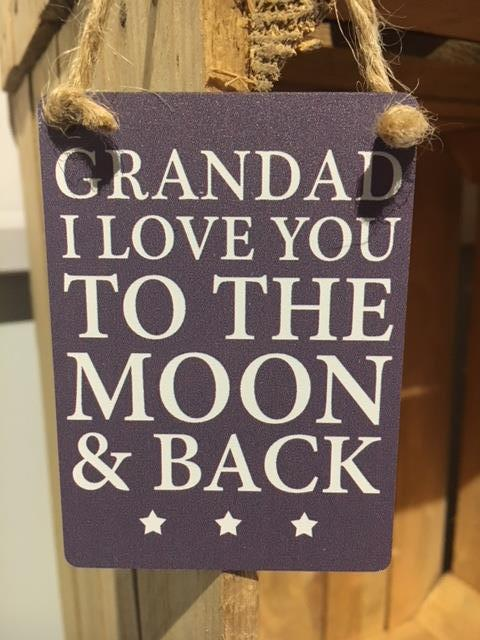 Mini metal sign - Grandad I love you to the moon & back