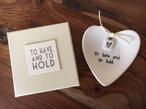 To have and to hold ring dish - Wedding Gift