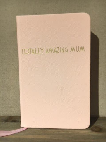Totally Amazing Mum A6 Notepad