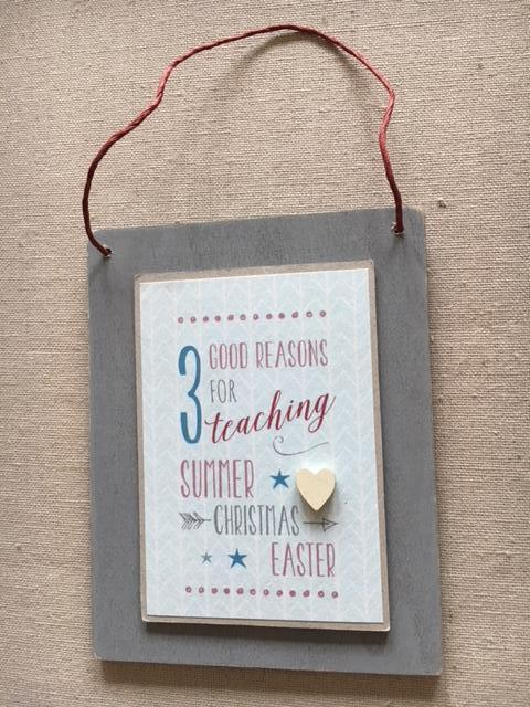 3 reasons for teaching wooden sign