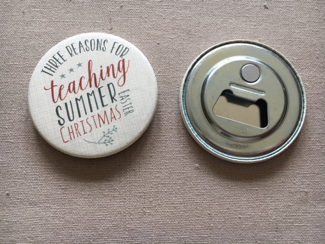 Teachers bottle opener