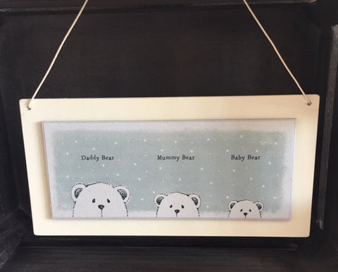 Daddy Bear, Mummy Bear, Baby Bear sign