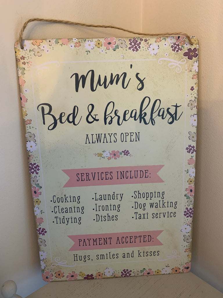 Mums bed & breakfast sign