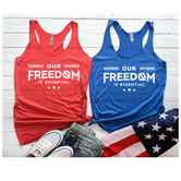 Our Freedom is Essential Tank Top