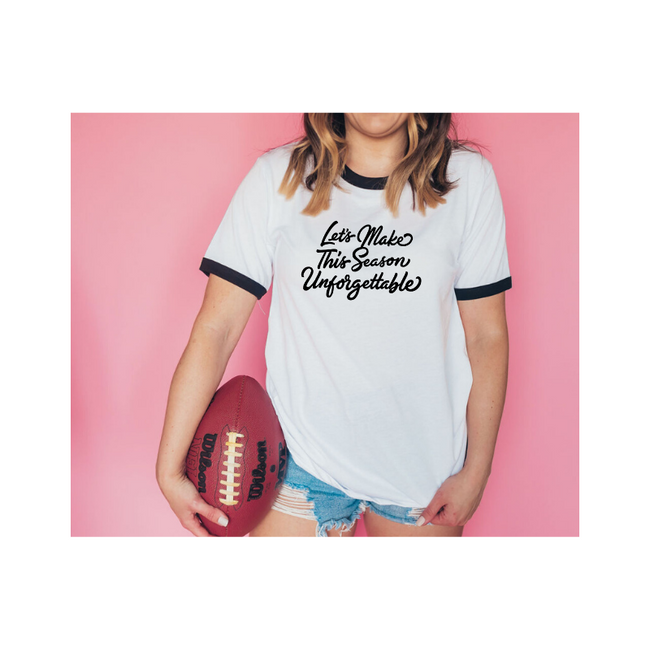 Let's Make This Season Unforgettable Tee