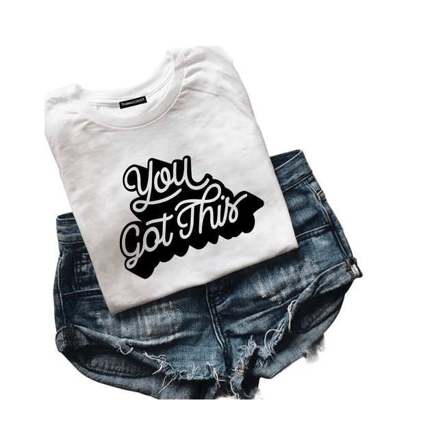 You Got This Tee