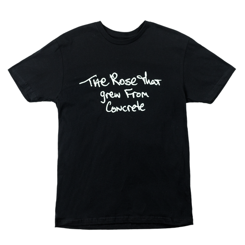 The Rose That Grew From Concrete T-shirt (Black) - Apparel 2PAC OFFICIAL MERCHANDISE STORE - T-SHIRT - ALBUMS - LYRICS - CHANGES - MOVIE - MERCH - QUOTES - TUPAC - POEMS - POETRY