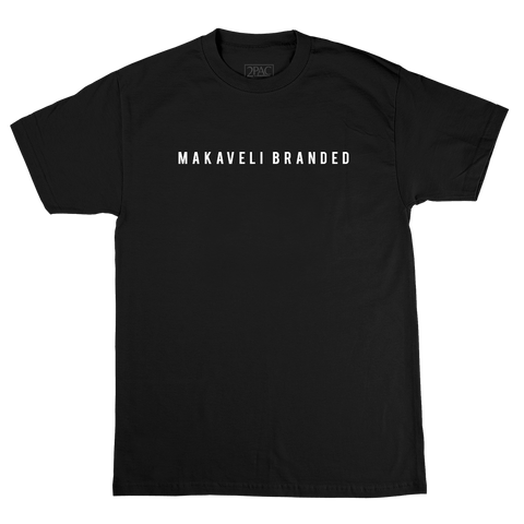 Makaveli Branded T-Shirt - Apparel 2PAC OFFICIAL MERCHANDISE STORE - T-SHIRT - ALBUMS - LYRICS - CHANGES - MOVIE - MERCH - QUOTES - TUPAC - POEMS - POETRY