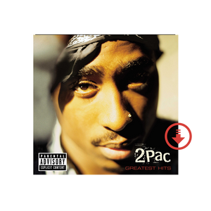 2PAC Greatest Hits - Digital Album - Music 2PAC OFFICIAL MERCHANDISE STORE - T-SHIRT - ALBUMS - LYRICS - CHANGES - MOVIE - MERCH - QUOTES - TUPAC - POEMS - POETRY