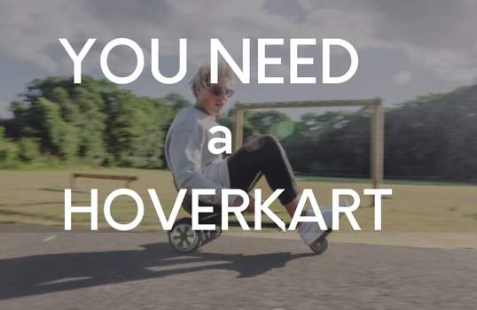 TOP REASONS WHY YOU NEED A HOVERKART