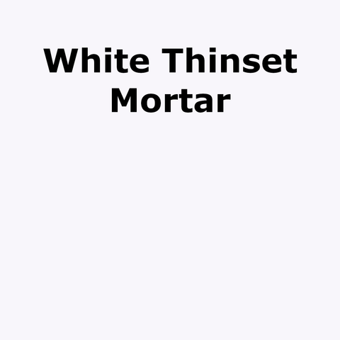 WHITE Thinset Mortar Adhesive