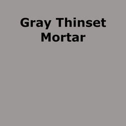 GRAY Thinset Mortar Adhesive