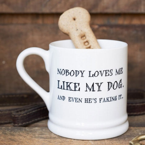 Caneca Nobody loves me like my dog