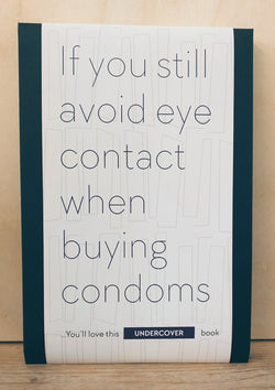Buy this book if you still avoid eye contact when buying condoms