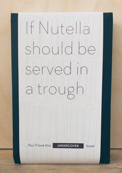 Buy this book if Nutella should be served in a trough