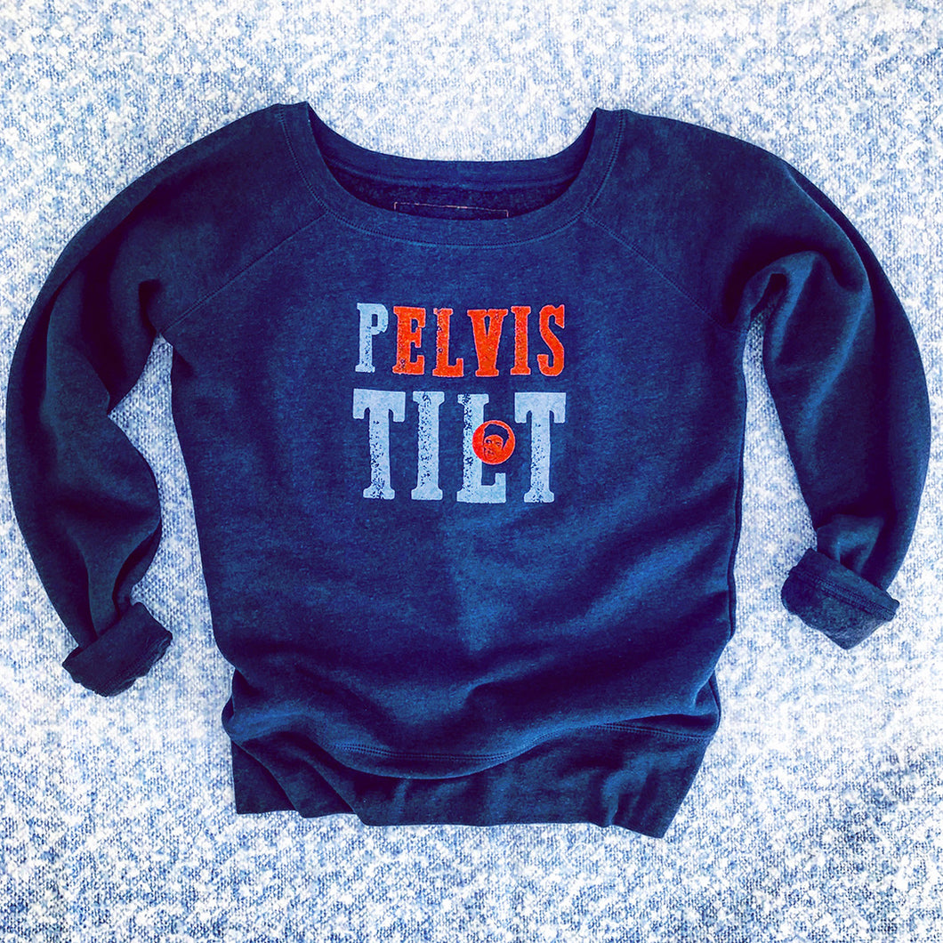 Pilates Pelvic Tilt Sweatshirt with Elvis the Pelvis