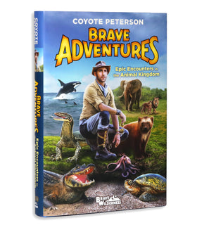 Coyote Peterson's 'Brave Adventures: Epic Encounters in the Animal Kingdom' - Autographed