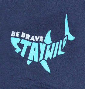 Be Brave Stay Wild Shark Tee