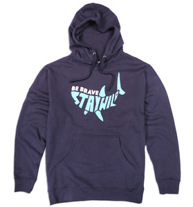 Be Brave Stay Wild Shark Hooded Sweatshirt