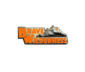Brave Wilderness Pin