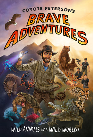 AUTOGRAPHED -  Coyote Peterson's Brave Adventures