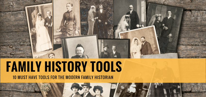 10 Tools You Need to Aid Your Family History Work