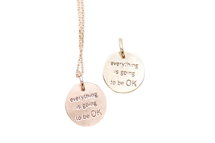everything is going to be ok necklace