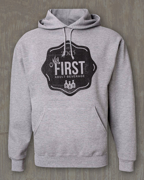 """First Legal Drink"" Graphic Hoodie"