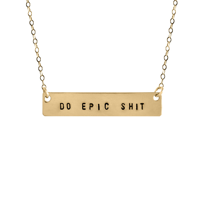 Do Epic Shit Bar Necklace - Fuck Shit Shop