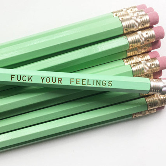 Fuck Your Feelings Pencil Set - Fuck Shit Shop