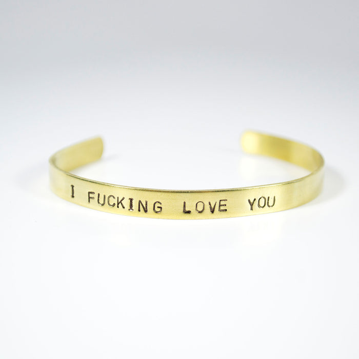 I Fcking Love You Brass Cuff - Fuck Shit Shop