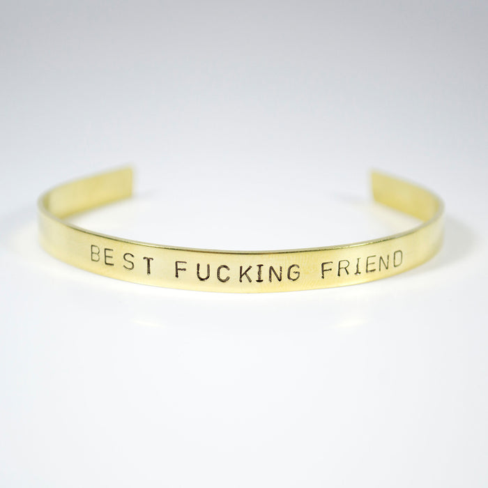 Best Fcking Friend Brass Cuff - Fuck Shit Shop