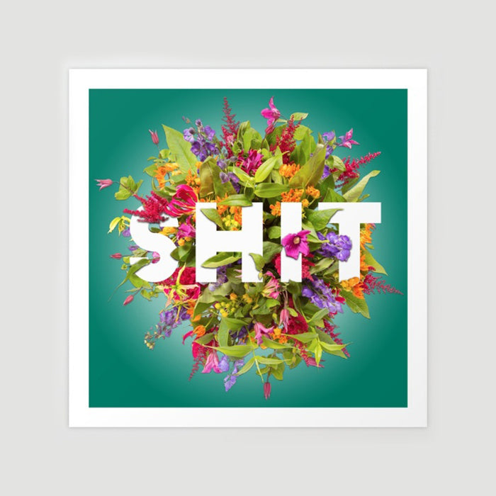 Shit Flowers Art - Fuck Shit Shop