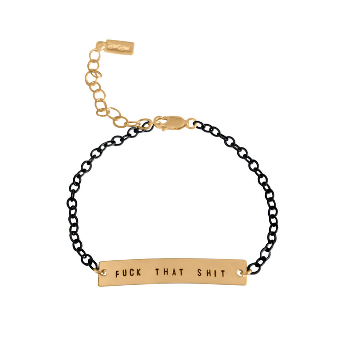 Fck That Sht Bar Bracelet - Fuck Shit Shop