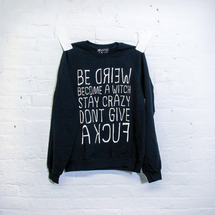 The Motto Crew Neck Sweatshirt - Fuck Shit Shop