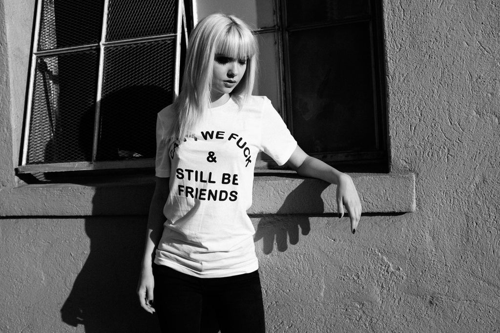 Can't We Fuck And Still Be Friends T-Shirt - Fuck Shit Shop