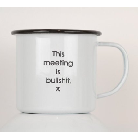 This Meeting is Bullsht Enamel Mug - Fuck Shit Shop