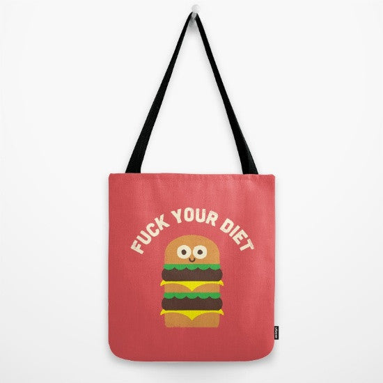 Fuck Your Diet Tote Bag - Fuck Shit Shop