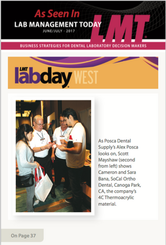 Thank you LMT Magazine for featuring us! Here we are demonstrating our 4C material at Lab Day West 2017