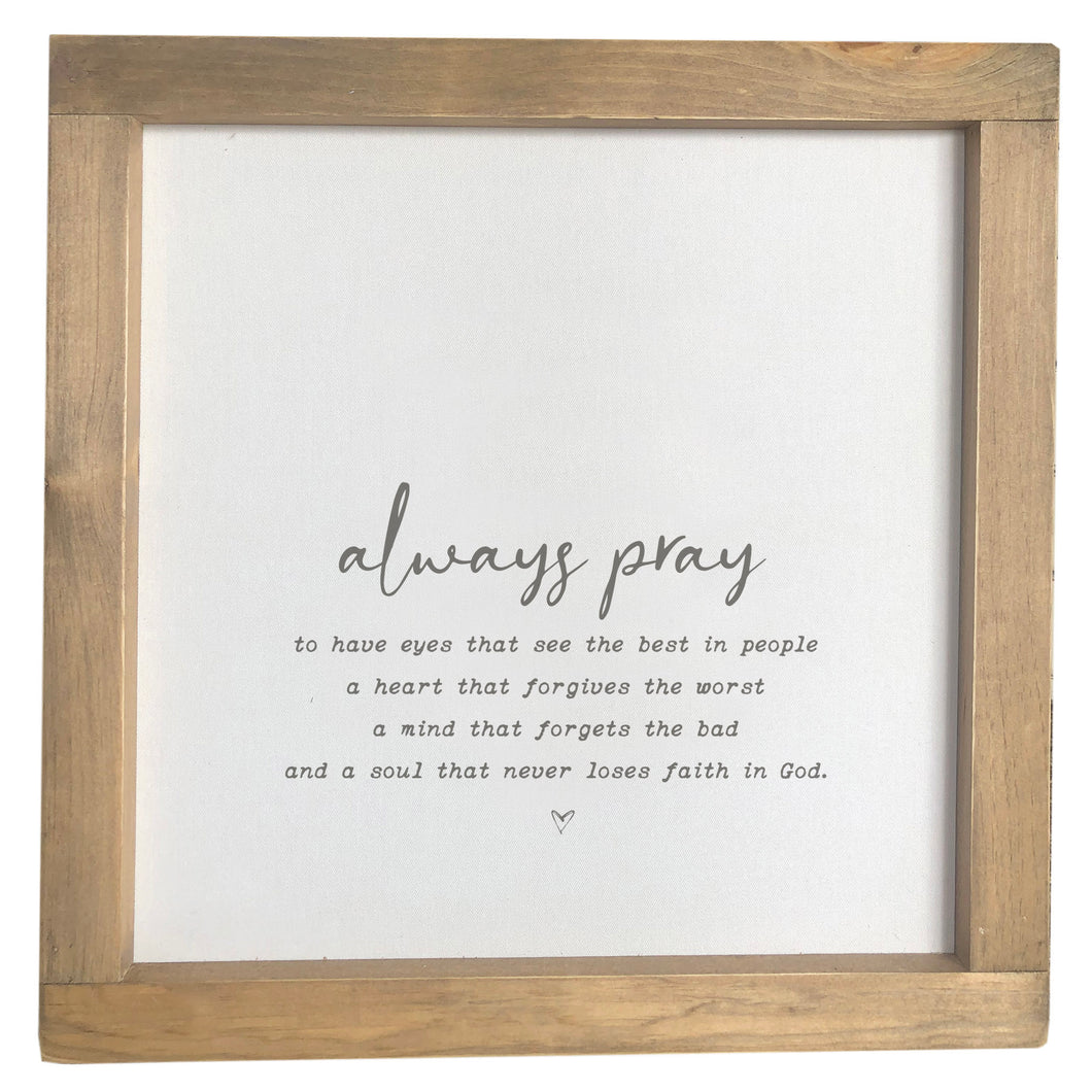 Always Pray Framed Canvas