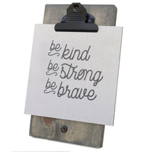 Be Kind Be Strong Be Brave Mini Canvas